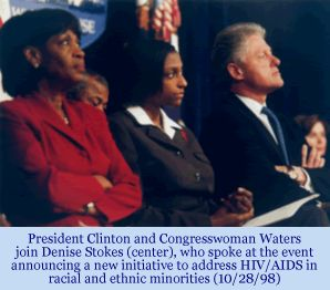 Photograph of President Clinton, Rep. Waters, and Denise Stokes