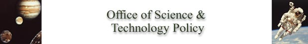 Office of Science of Technology Policy