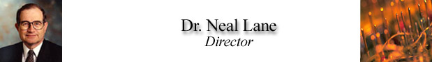 Office of Science and Technology Policy: Dr. Neal Lane, Director